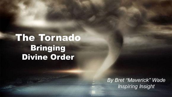 The Tornado: Bringing Divine Order