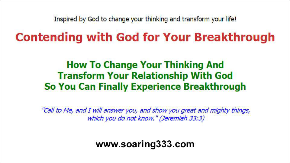 Soaring333: contending with God for Your Breakthrough
