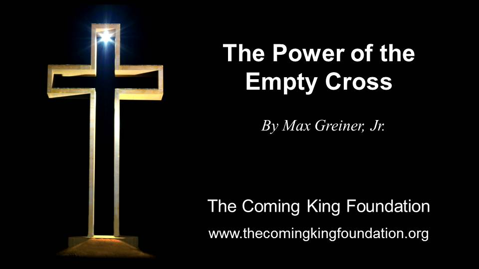 The Power of the Empty Cross